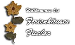 Ferienhäuser Fischer